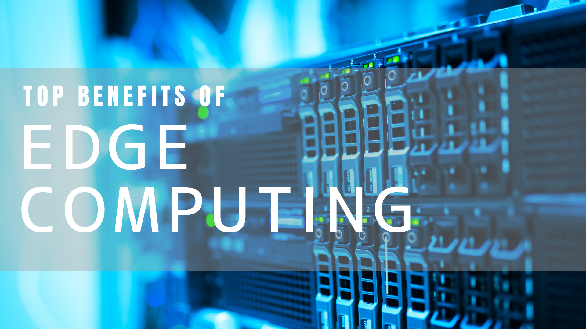 Top 4 Reasons Digital Businesses are Moving to Edge Computing