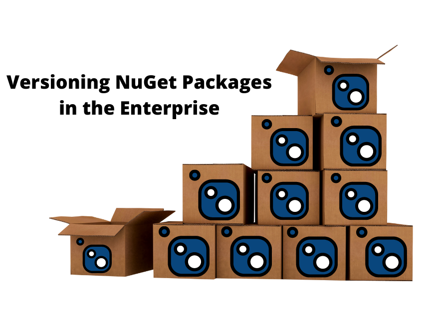 Best Practices for Versioning NuGet Packages in the Enterprise